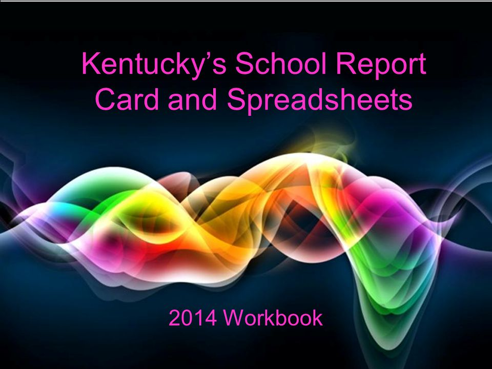 Kentuckys school report card and spreadsheets ppt video online kentuckys school report card and spreadsheets toneelgroepblik Images