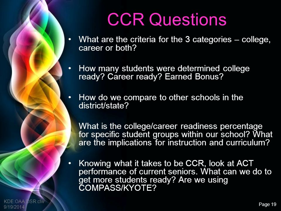 CCR Questions What are the criteria for the 3 categories – college, career or both