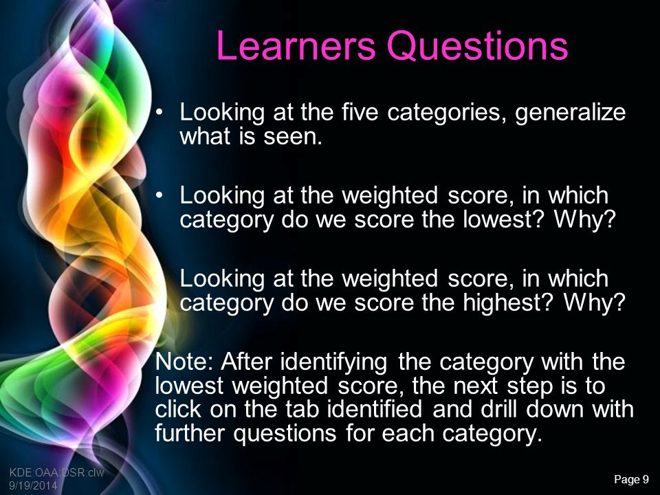 Learners Questions Looking at the five categories, generalize what is seen.
