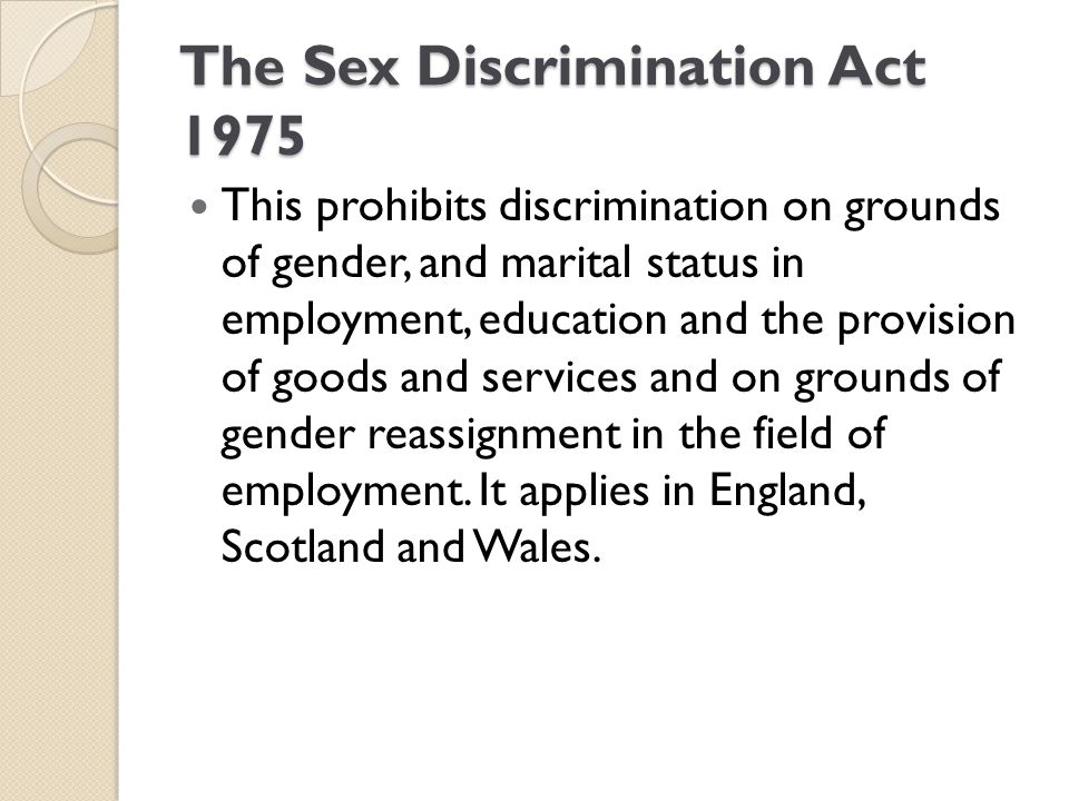 The Sex Discrimination Act 1975