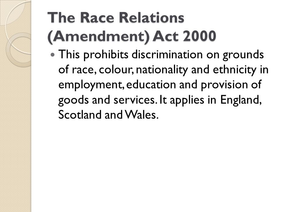 The Race Relations (Amendment) Act 2000