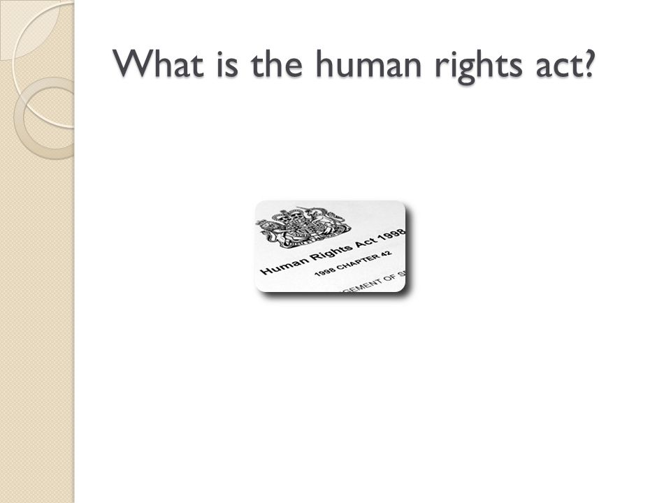 What is the human rights act