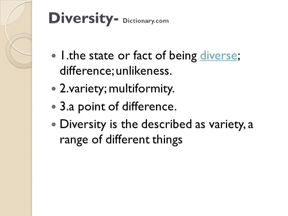Diversity- Dictionary.com