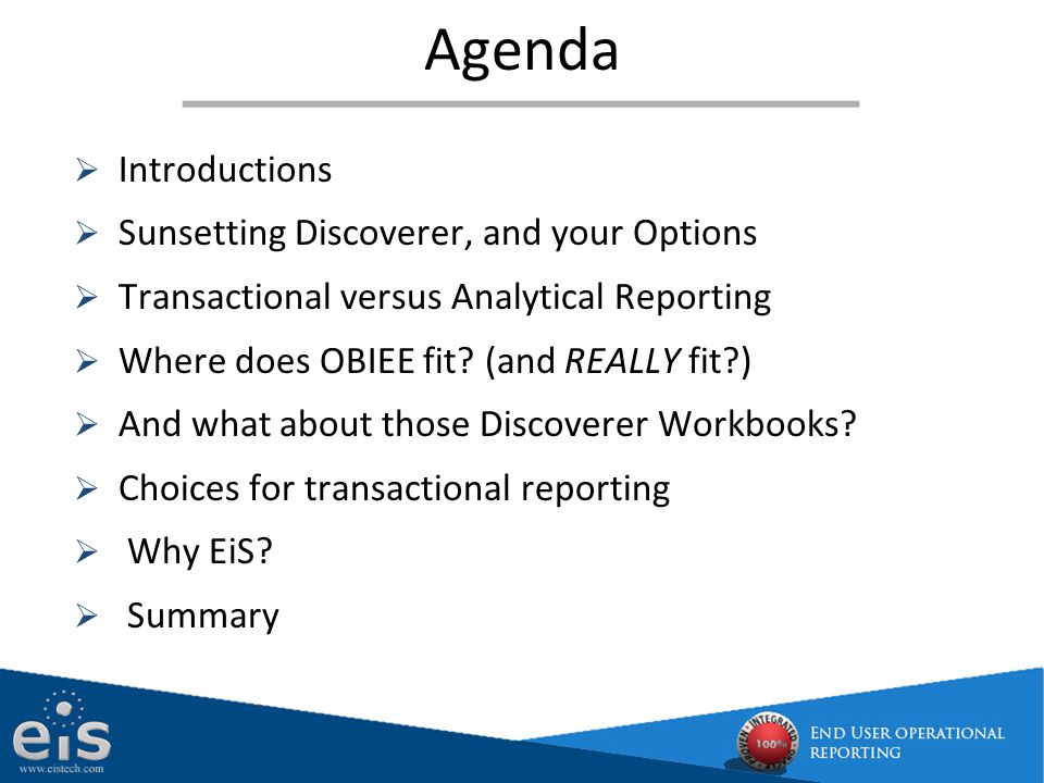 Agenda Introductions Sunsetting Discoverer, and your Options