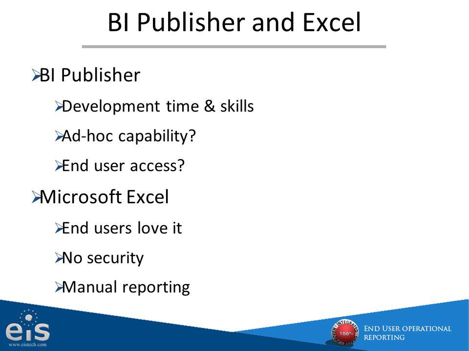 BI Publisher and Excel BI Publisher Microsoft Excel
