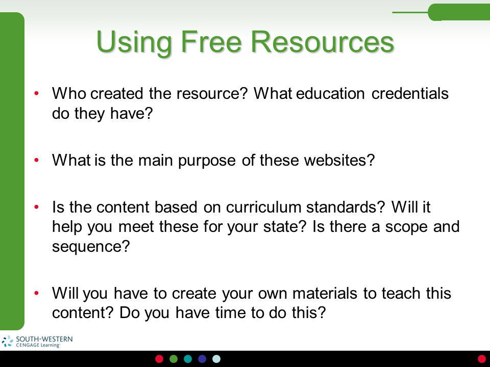 Using Free Resources Who created the resource What education credentials do they have What is the main purpose of these websites