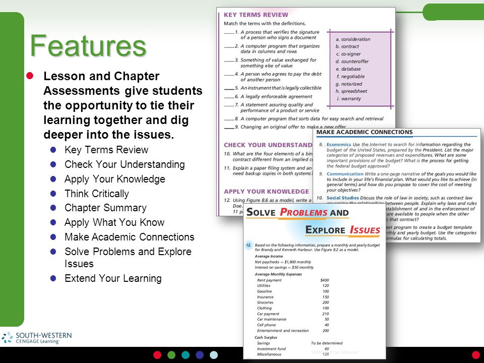 Features Lesson and Chapter Assessments give students the opportunity to tie their learning together and dig deeper into the issues.
