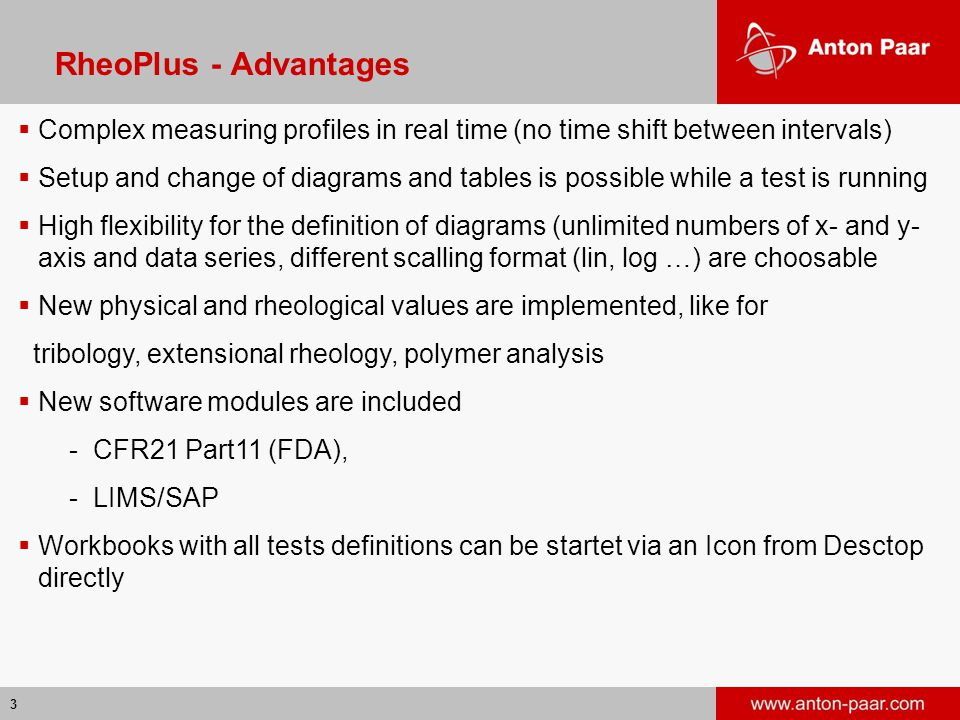 RheoPlus - Advantages Complex measuring profiles in real time (no time shift between intervals)