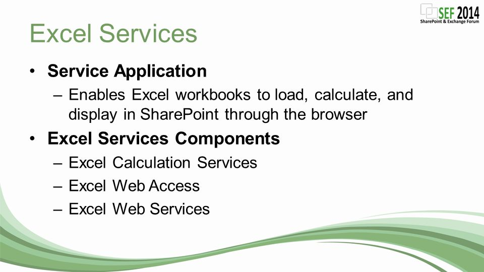 Excel Services Service Application Excel Services Components