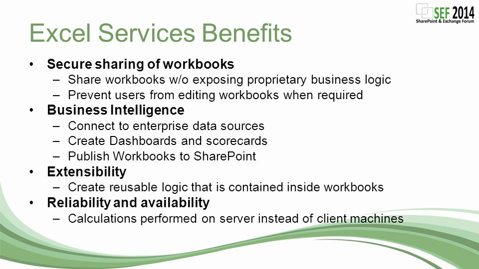 Excel Services Benefits