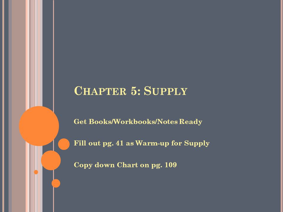 Chapter 5: Supply Get Books/Workbooks/Notes Ready