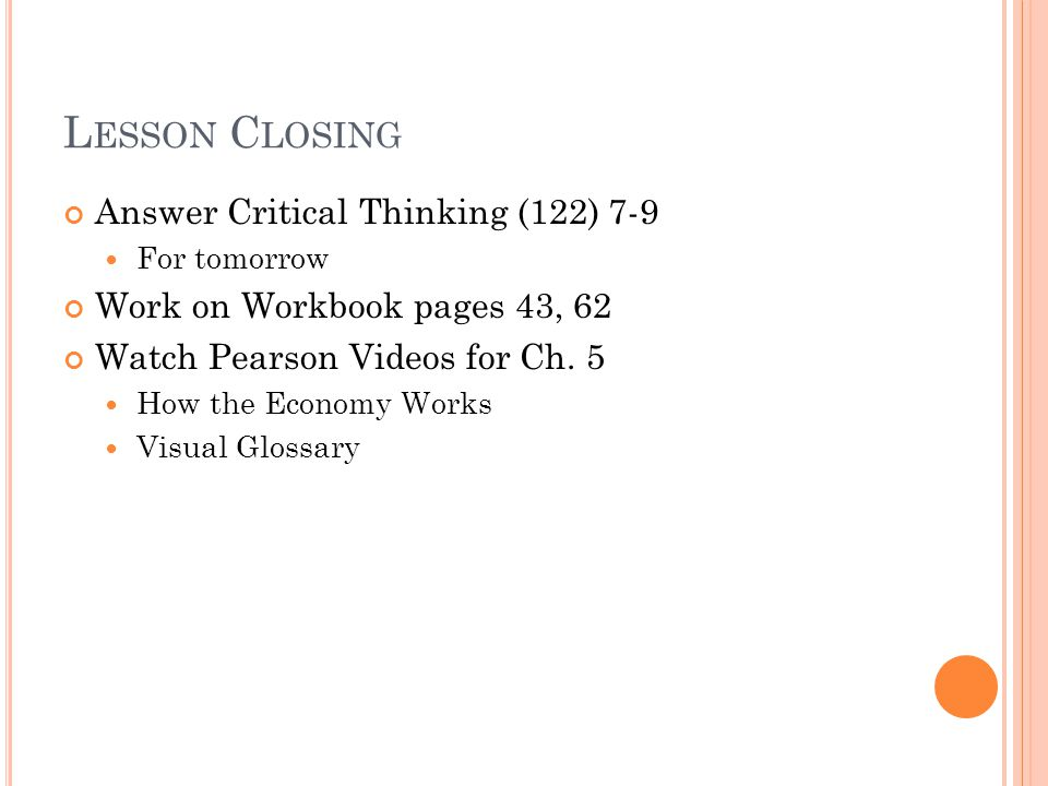 Lesson Closing Answer Critical Thinking (122) 7-9