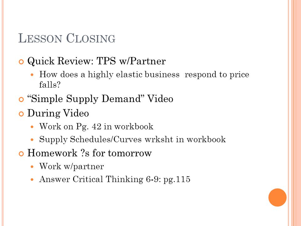 Lesson Closing Quick Review: TPS w/Partner