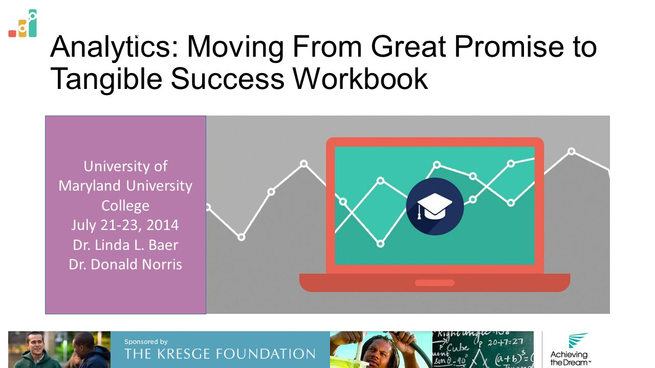 Analytics: Moving From Great Promise to Tangible Success Workbook