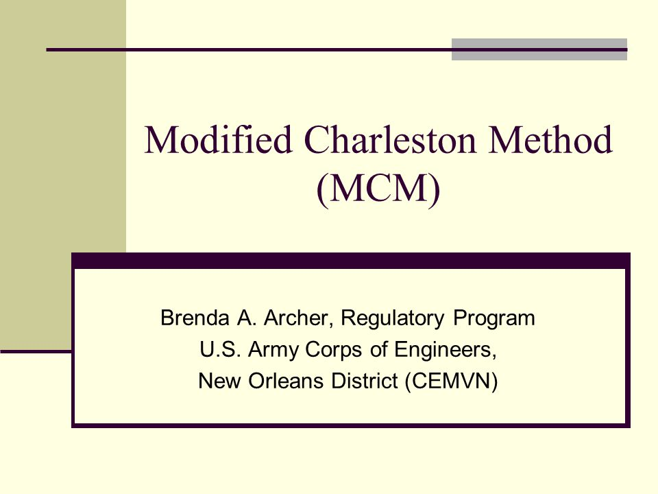 Modified Charleston Method (MCM)