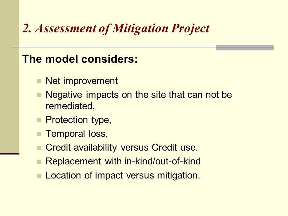 2. Assessment of Mitigation Project