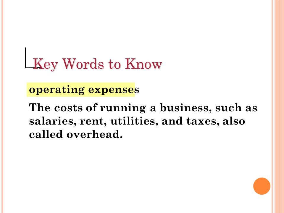 Key Words to Know operating expenses