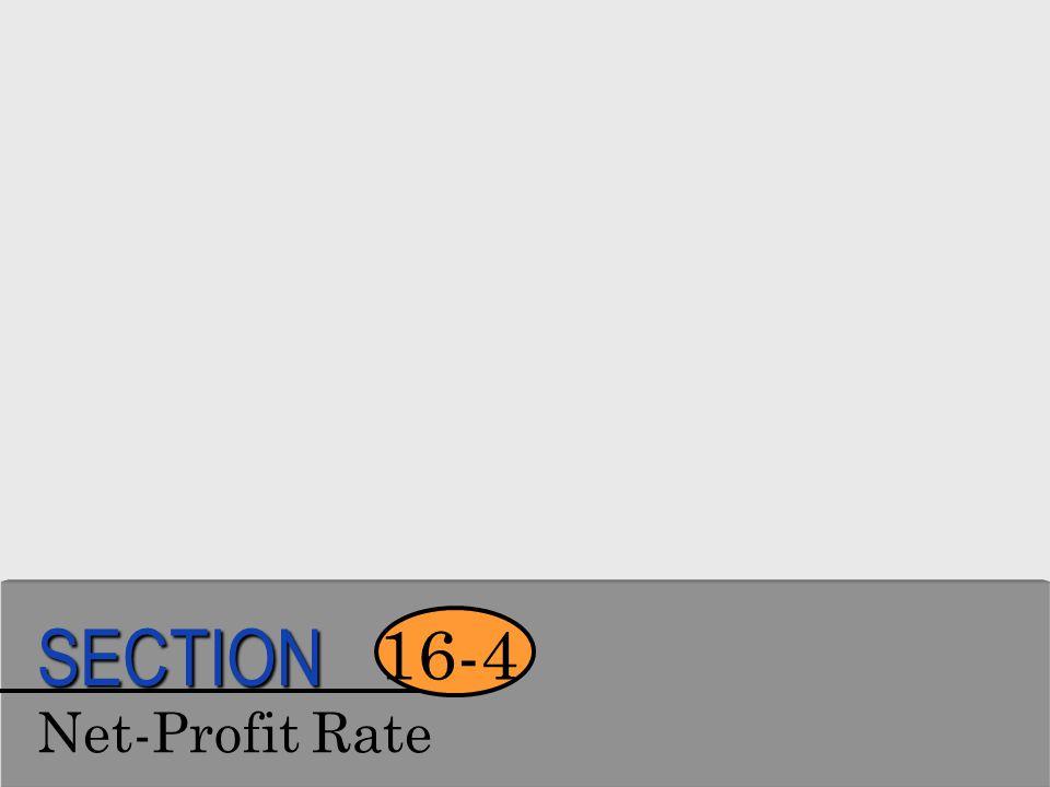 SECTION 16-4 Net-Profit Rate