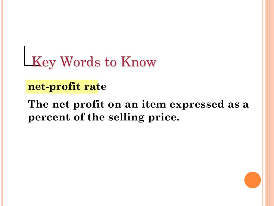 Key Words to Know net-profit rate