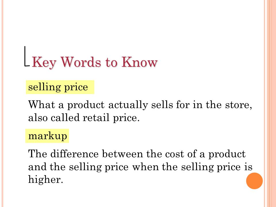 Key Words to Know selling price