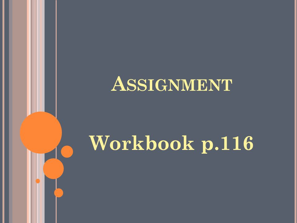Assignment Workbook p.116