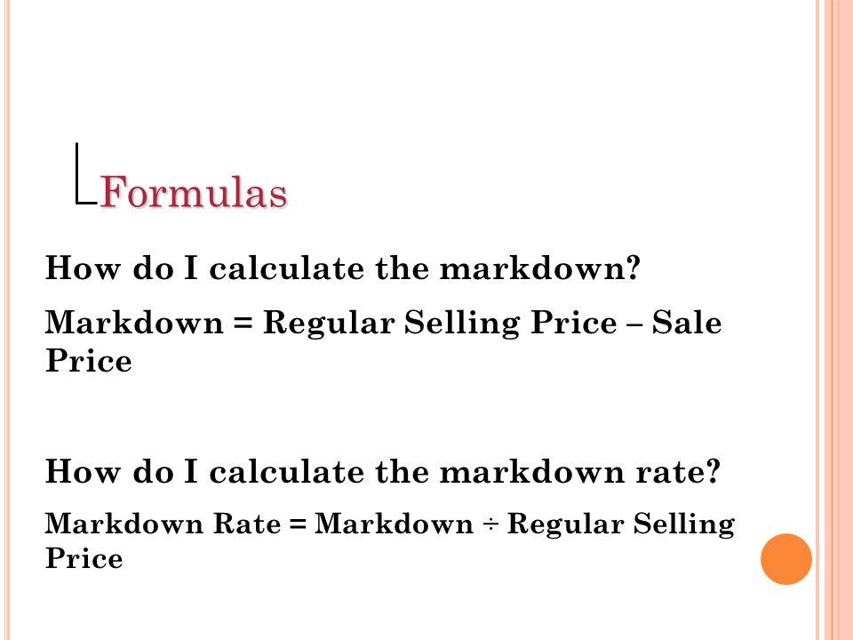 Formulas How do I calculate the markdown