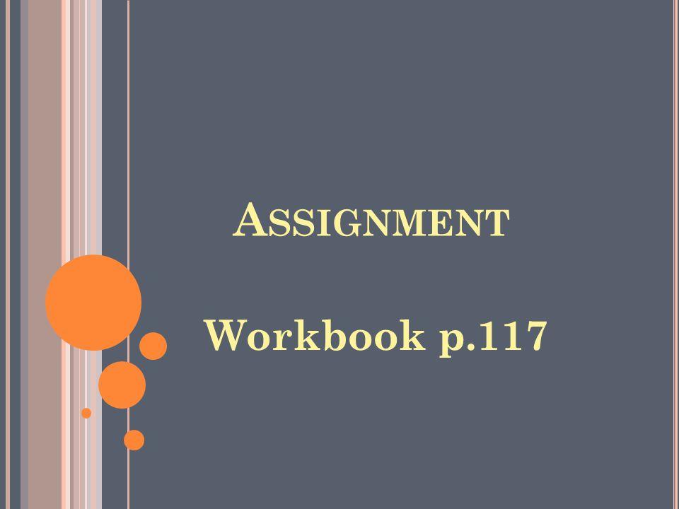 Assignment Workbook p.117
