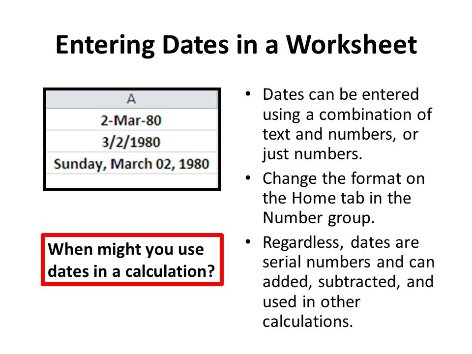 Entering Dates in a Worksheet