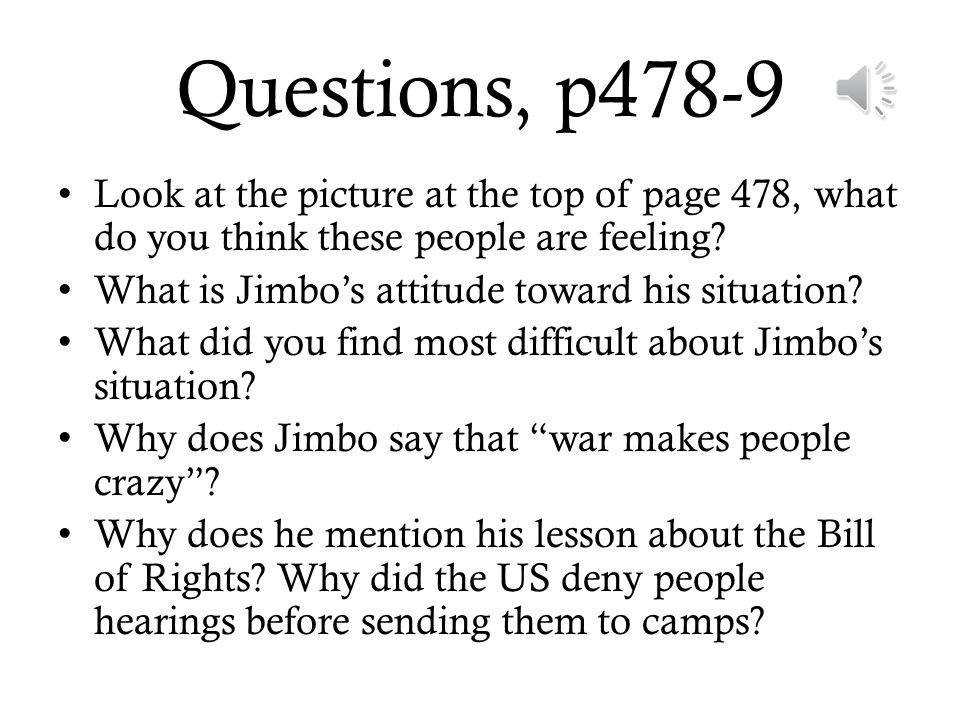 Questions, p478-9 Look at the picture at the top of page 478, what do you think these people are feeling