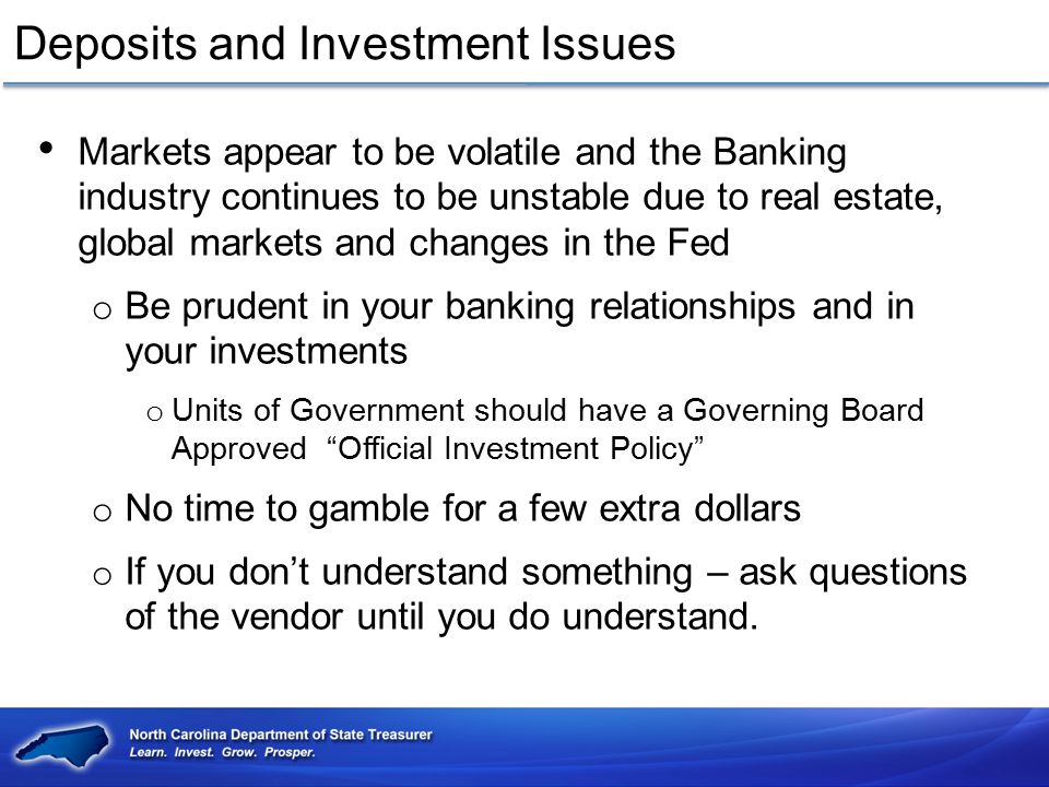 Deposits and Investment Issues