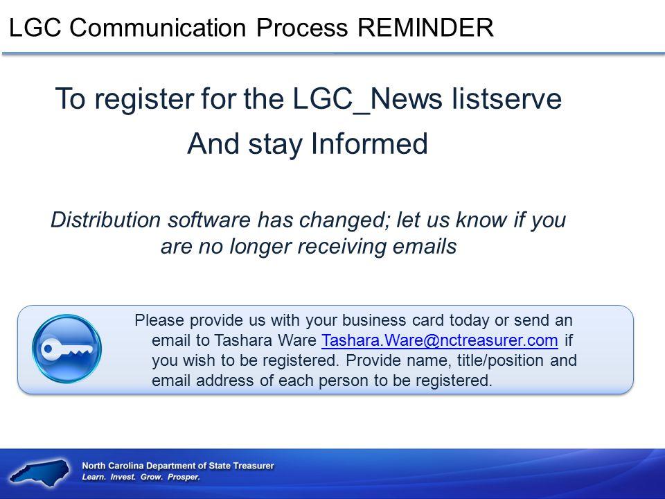 LGC Communication Process REMINDER