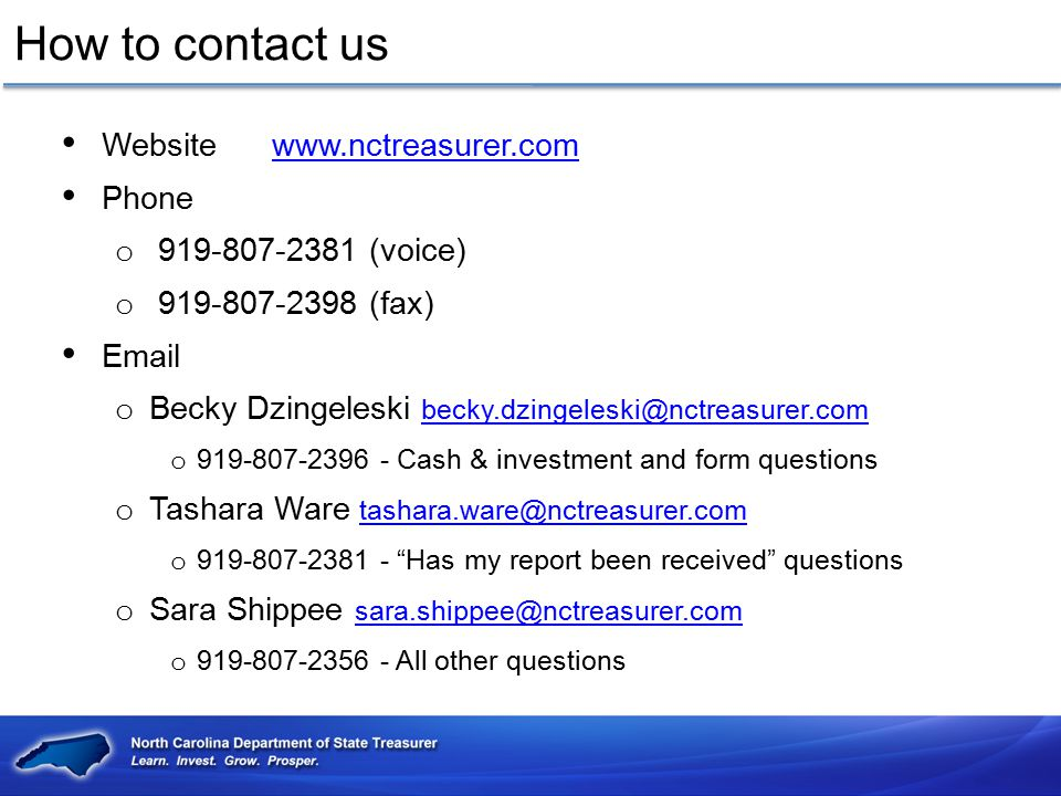 How to contact us Website www.nctreasurer.com Phone