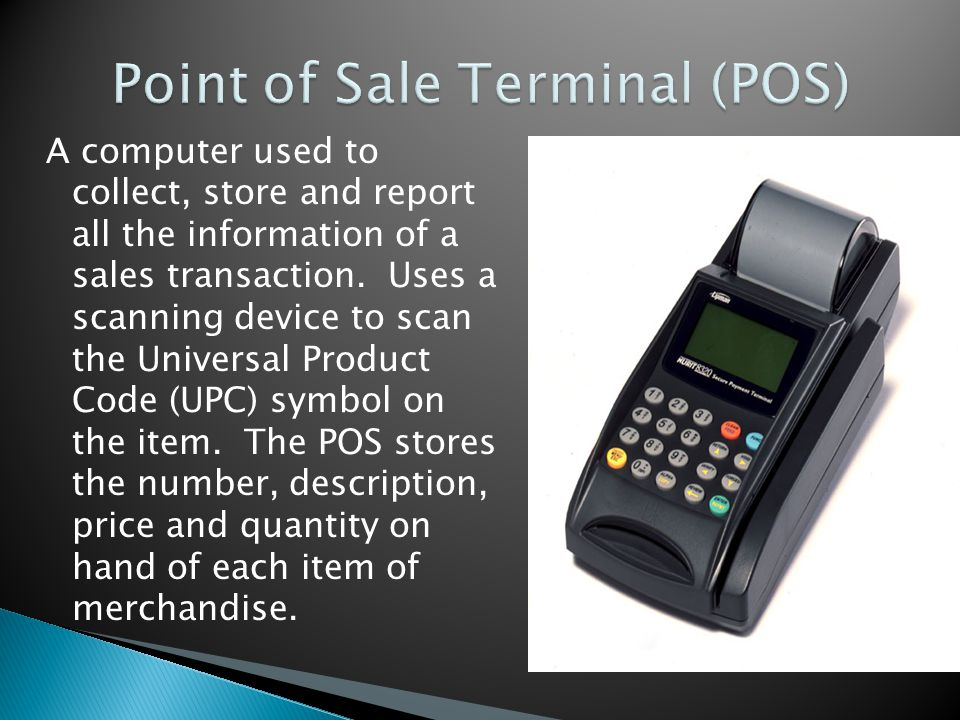 Point of Sale Terminal (POS)