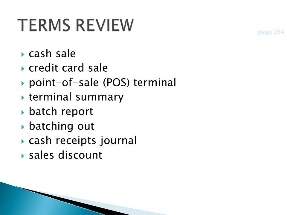 TERMS REVIEW cash sale credit card sale point-of-sale (POS) terminal