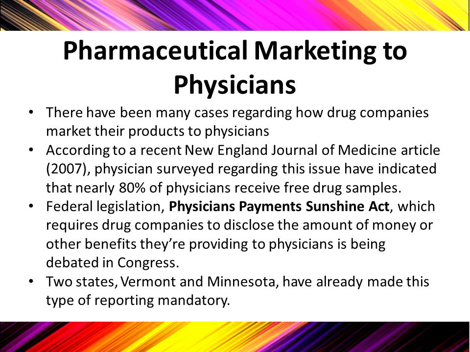 Pharmaceutical Marketing to Physicians