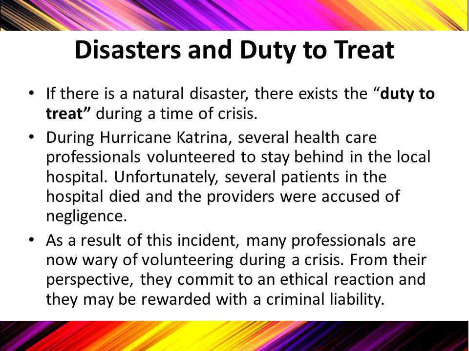 Disasters and Duty to Treat