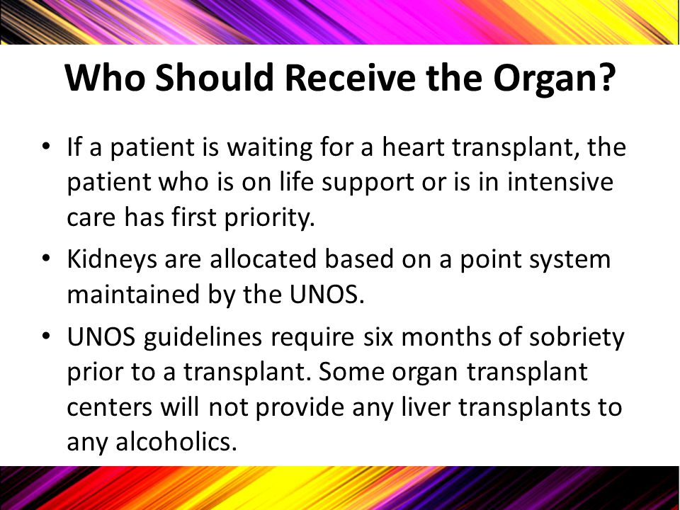 Who Should Receive the Organ