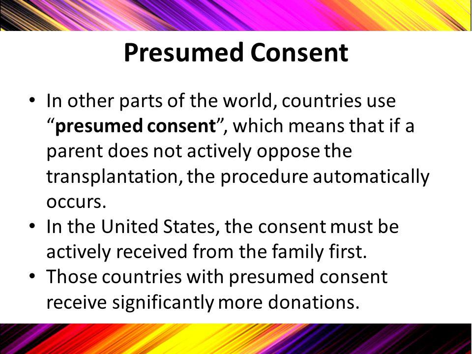 Presumed Consent