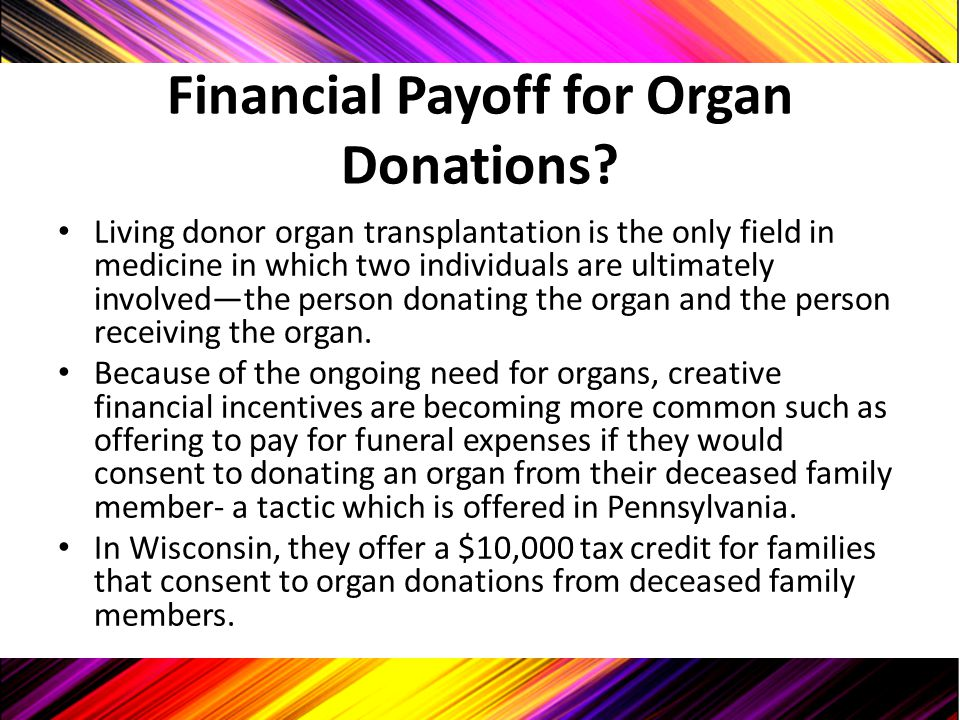 Financial Payoff for Organ Donations