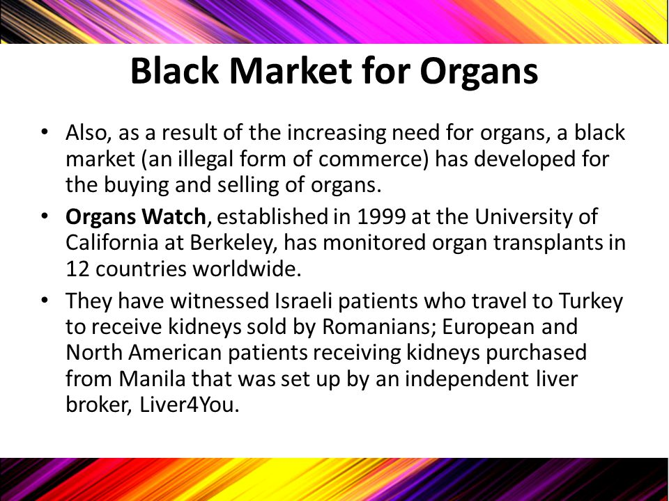 Black Market for Organs