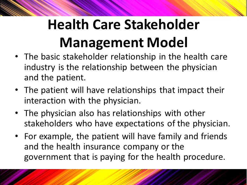 Health Care Stakeholder Management Model
