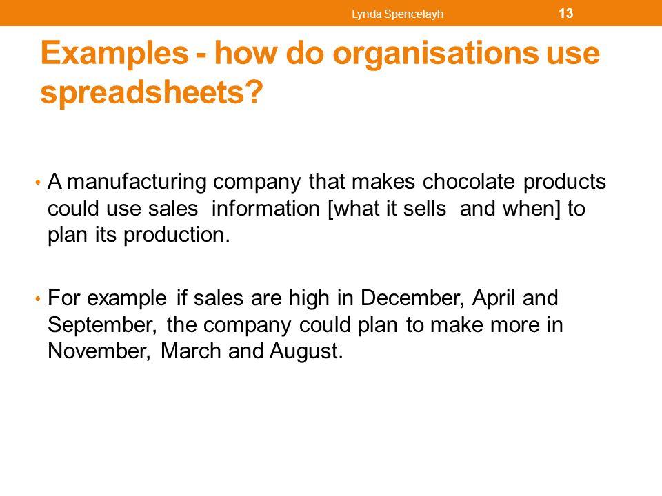 Examples - how do organisations use spreadsheets