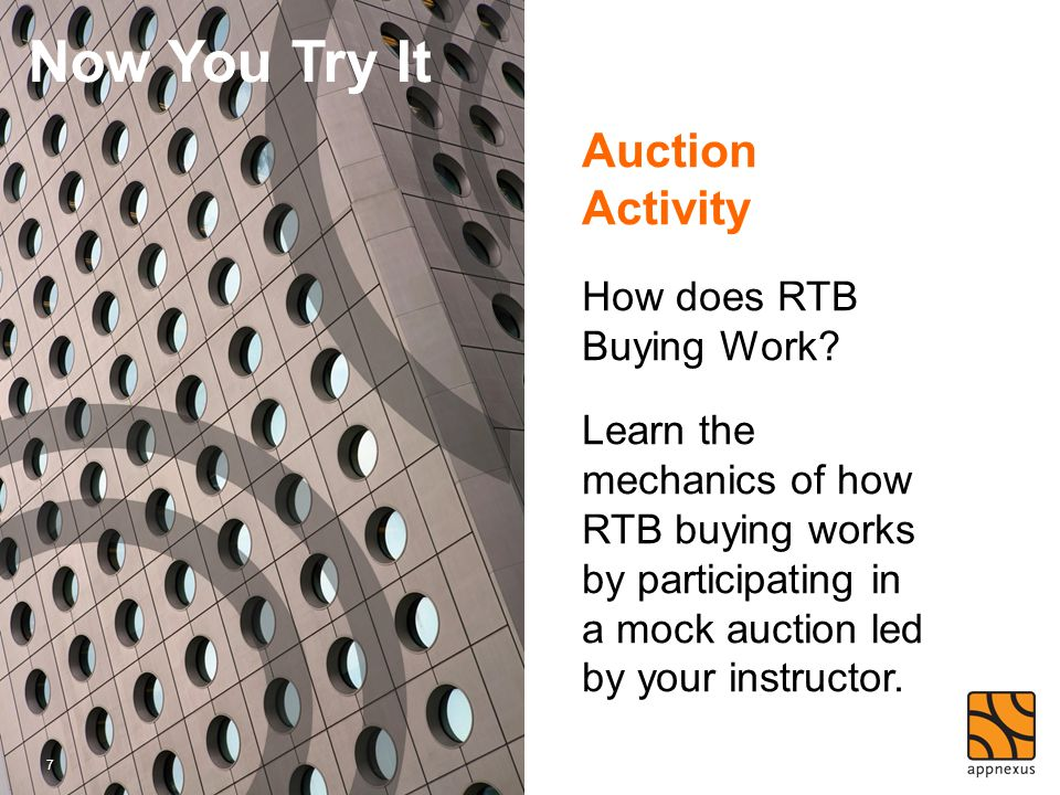 Now You Try It Auction Activity How does RTB Buying Work