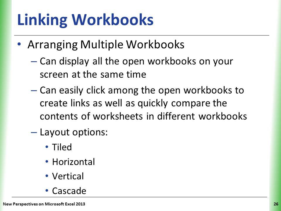 Linking Workbooks Arranging Multiple Workbooks