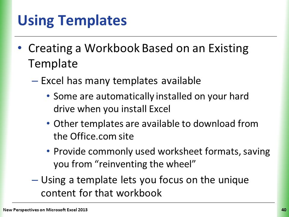 Using Templates Creating a Workbook Based on an Existing Template