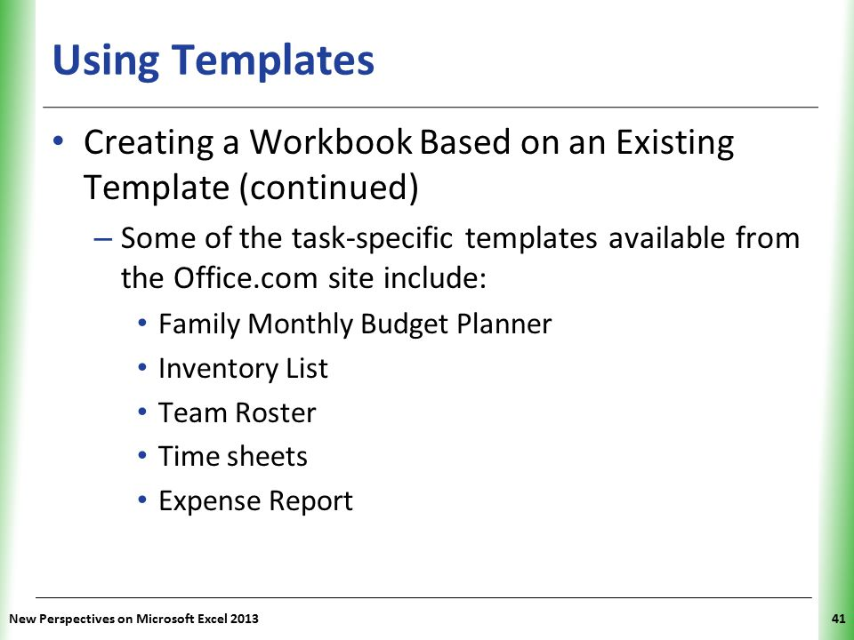 Using Templates Creating a Workbook Based on an Existing Template (continued)
