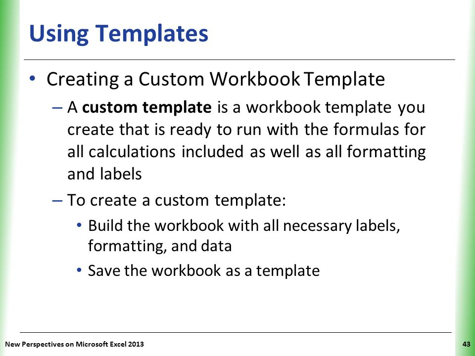 Using Templates Creating a Custom Workbook Template