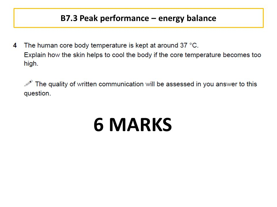B7.3 Peak performance – energy balance