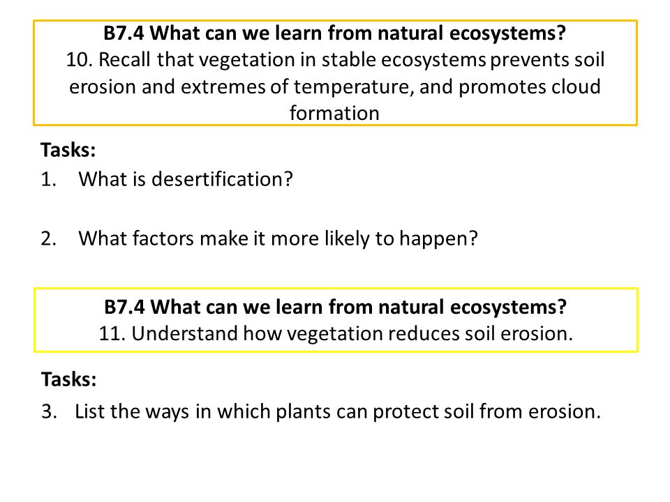 B7. 4 What can we learn from natural ecosystems. 10