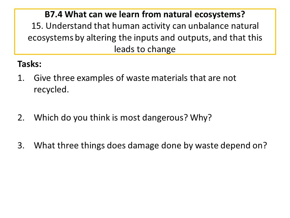 B7. 4 What can we learn from natural ecosystems. 15